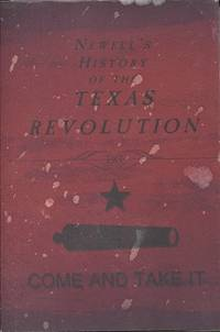Newell's History of the Texas Revolution