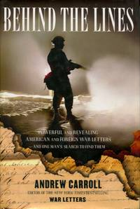 image of Behind the Lines, Powerful and Revealing American and Foreign War Letters--and One Man's Search to Find Them