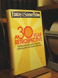 The Magazine of Fantasy and Science Fiction: A 30 Year Retrospective