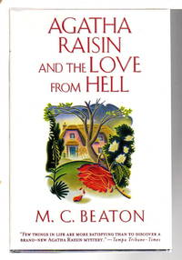 AGATHA RAISIN AND THE LOVE FROM HELL.