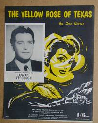 The Yellow Rose of Texas.