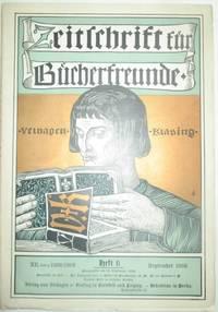 Zeitschrift fur Bucherfreunde. Heft 6. September  1908
