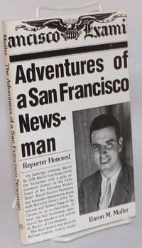 Adventures of a San Francisco newsman