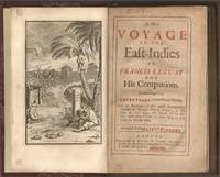 A New Voyage to the East Indies by Francis Leguat and His Companions Containing their Adventures in two Desart Islands by  Francis (c1637-1735) Leguat - First - 1708 - from The Book Collector ABAA, ILAB (SKU: E0563z)