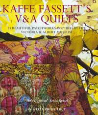 image of Kaffe Fassett's V & A Quilts: 23 Beautiful Patchworks Inspired by the Victoria & Albert Museum: 23 Beautiful Patchworks Inspired by the Victoria and Albert Museum