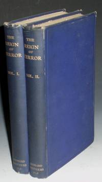 image of The Reign of Terror, a Collection of Authentic Narratives of the Horrors Committed By the Revolutionary Government of France Under Marat and Robespierre