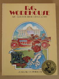 P. G. Wodehouse an Illustrated Biography