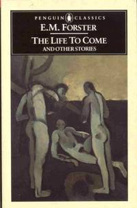 image of The Life to Come And Other Stories (Classics)