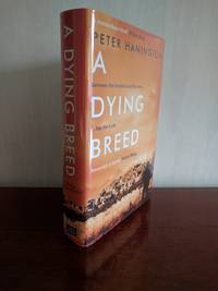 A Dying Breed (Signed, First Edition, First Printing)