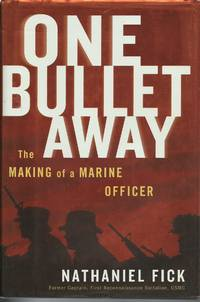 image of One Bullet Away: The Making of a Marine Officer
