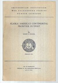 Alaska: America's Continental Frontier Outpost