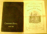 Fifty-Eighth Annual Catalogue of the Teachers and Pupils of Chauncy-Hall  School... Boston, 1885-1886:  Containing Also Sketches of Part of the  School Work and of the General Management