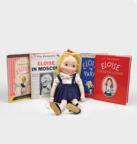 Complete set of the  four original Eloise books: Eloise: a book for precocious grown ups; Eloise in Paris; Eloise at Christmastime; Eloise in Moscow. (together with:] the original 21 inch Eloise doll and packaging. by THOMPSON, Kay - 1955–59