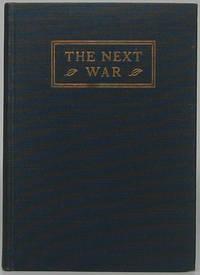 The Next War: Three Addresses at a Symposium at Harvard University November 18, 1924