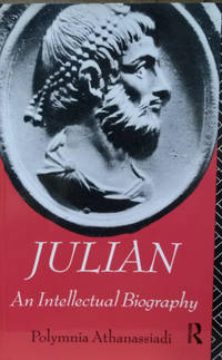 Julian:  An Intellectual Biography by  Polymnia Athanassiadi - Paperback - 1st Paperback printing - 1992 - from Old Saratoga Books and Biblio.com