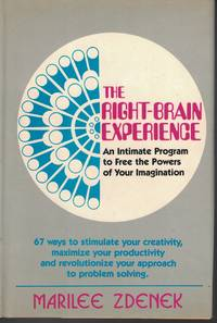 image of Right Brain Experience An Intimate Program to Free the Powers of Your  Imagination