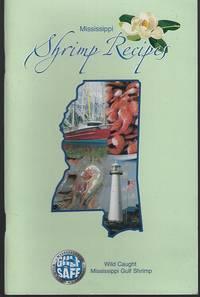 MISSISSIPPI SHRIMP RECIPES Wild Caught Mississippi Gulf Shrimp