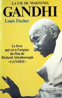 La Vie Du Mahâtma Gandhi [Broché]