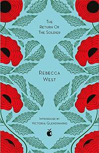 The Return Of The Soldier (Virago Modern Classics) by West, Rebecca