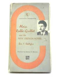 Alain Robbe-Grillet and The New French Novel
