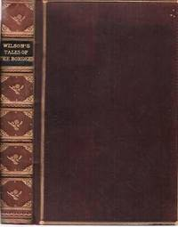 image of WILSON'S TALES OF THE BORDERS AND OF SCOTLAND:  Historical, Traditionary, and Imaginative.; Revised by Alexander Leighton