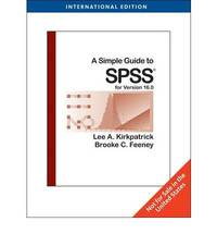 A Simple Guide to SPSS� for Version 16.0, International Edition