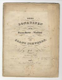 [D. 384]. Drei Sonatinen Fur Piano-Forte und Violine... Op. 137. No. [1]. [Parts]