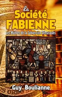 image of La Société fabienne: les maîtres de la subversion démasqués