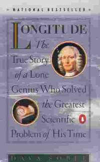 image of Longitude The True Story of a Lone Genius Who Solved the Greatest  Scientific Problem of His Time