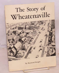 The story of Wheatenaville