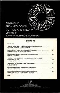 Advances in Archaeological Method and Theory, Volume 9