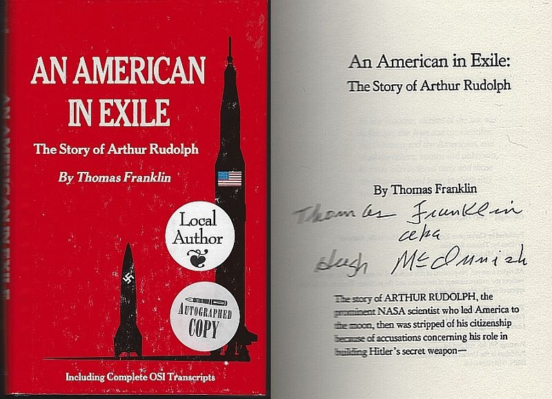 AMERICAN IN EXILE The Story of Arthur Rudolph, Franklin, Thomas