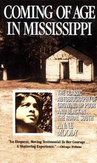 image of Coming of Age in Mississippi: The Classic Autobiography of Growing up Poor and Black in the Rural South