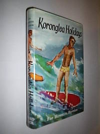 Koronglea Holidays by Stevens Fae Hewston - First Edition - 1963 - from Flashbackbooks (SKU: biblio1968 F20538)