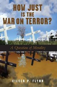 How Just Is the War on Terror? : A Question of Morality