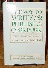 The Way to Write and Publish a Cookbook