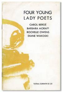 Four Young Lady Poets [Bookplate Signed by Wakoski Laid in]