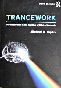 image of Trancework: An Introduction to the Practice of Clinical Hypnosis