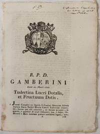 GAMBERINI TUDERTINA LUCRI DOTALIS ET FRUCTUM DOTIS LUNOE 20 MARTII 1820