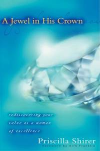 image of A Jewel in His Crown : Rediscovering Your Value as a Woman of Excellence