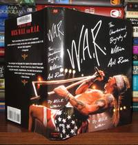 W.A.R. The Unauthorized Biography of William Axl Rose