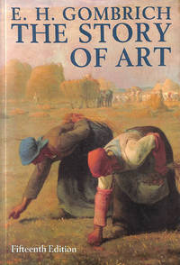 The Story of Art by  Ernst H Gombrich - Paperback - 15th Revised edition - 1989-08-10 - from M Godding Books Ltd and Biblio.com