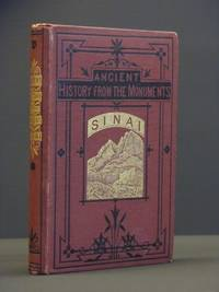 Sinai. From the Fourth Egyptian Dynasty to the Present Day.: Ancient History from the Monuments