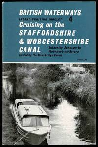 image of Cruising on the Staffordshire & Worcestershire Canal: British Waterways Inland Cruising Booklet 4