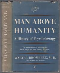 image of Man Above Humanity: A History of Psychotherapy