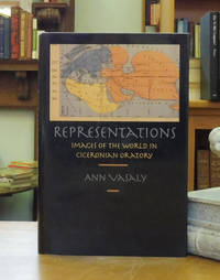Representations: Images of the World in Ciceronian Oratory