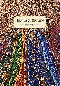 Beads & Braids by Jacqui Carey - 1999