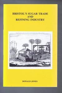 Bristol's Sugar Trade and Refining Industry