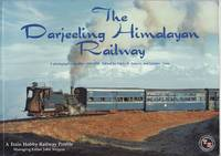 image of The Darjeeling Himalayan Railway - a Photographic Profile 1962 - 1998