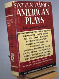 Sixteen Famous American Plays (Modern Library edition)